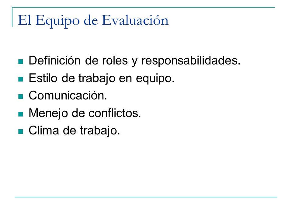 El Equipo de Evaluación