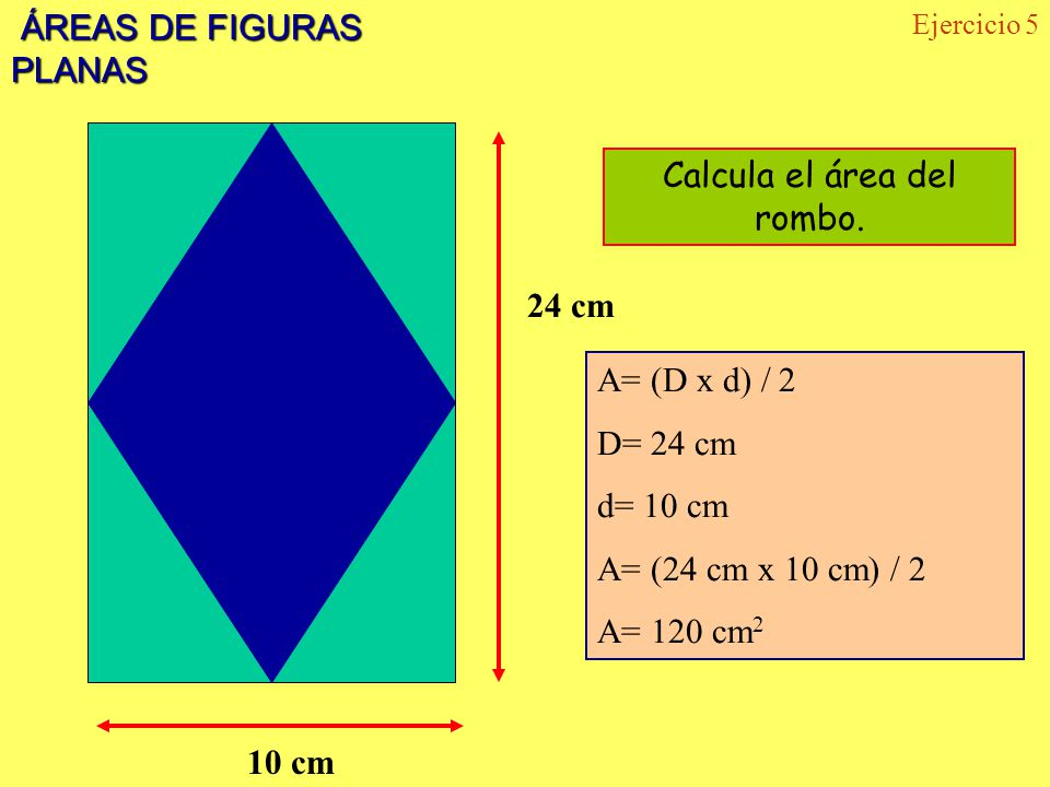Calcula el área del rombo.