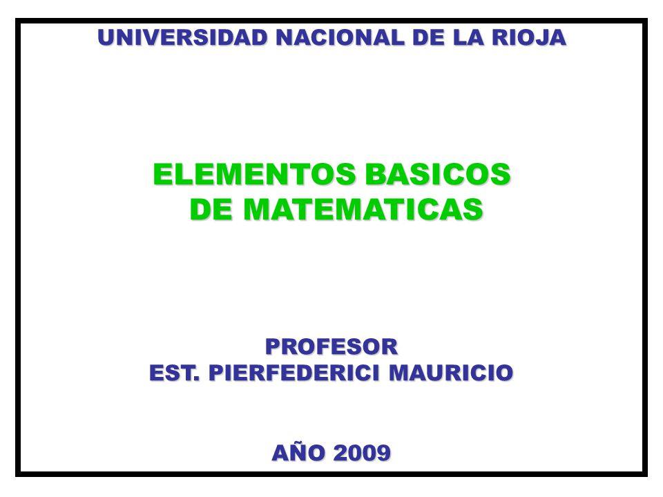 UNIVERSIDAD NACIONAL DE LA RIOJA EST. PIERFEDERICI MAURICIO