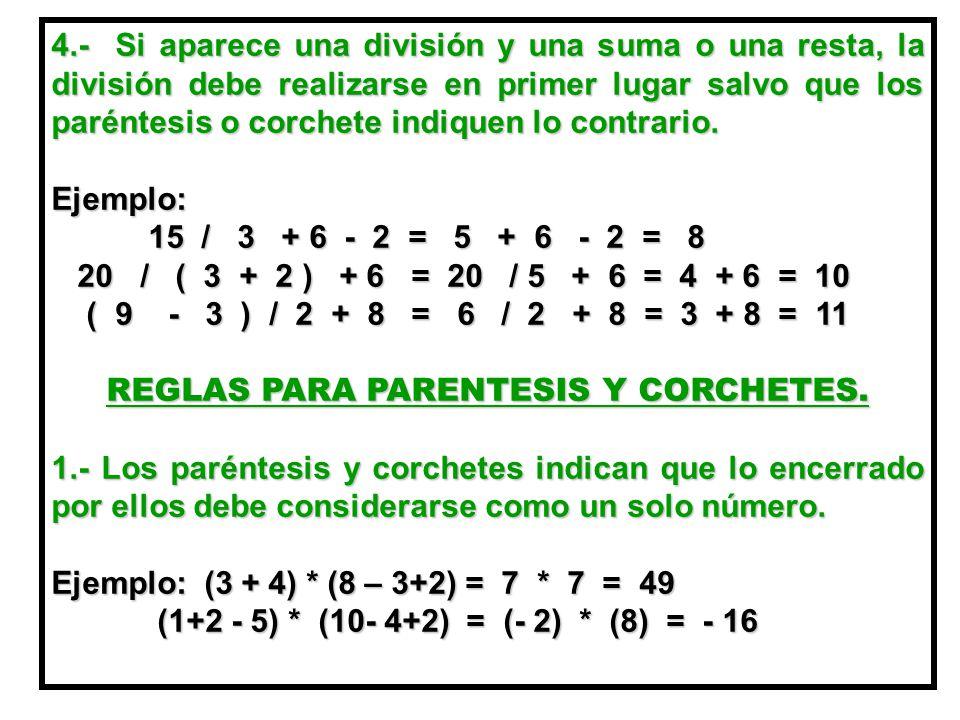 REGLAS PARA PARENTESIS Y CORCHETES.