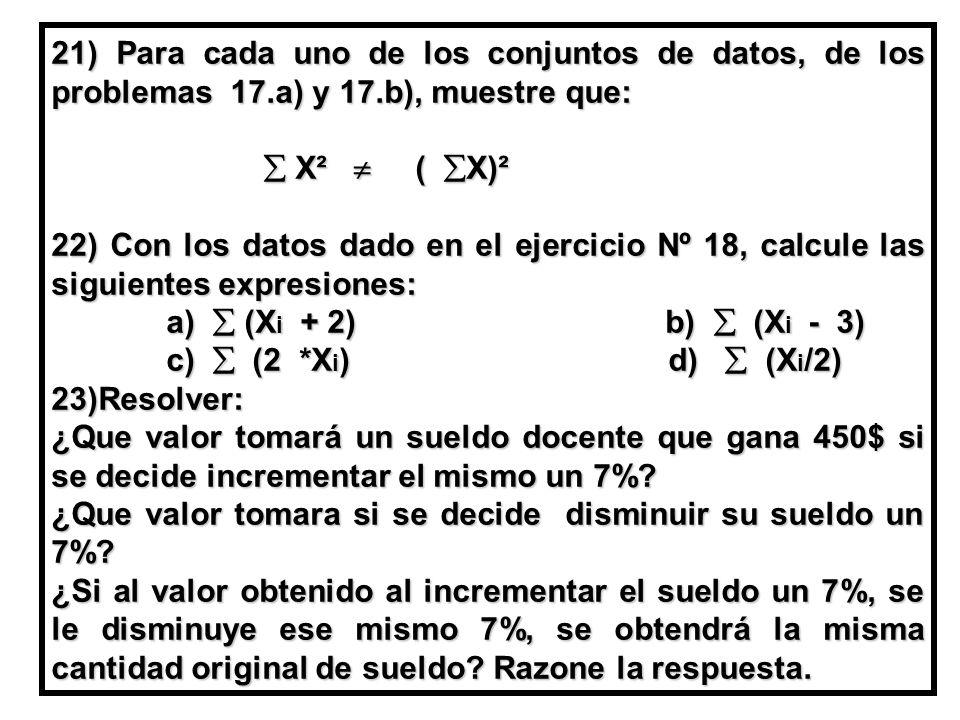 21) Para cada uno de los conjuntos de datos, de los problemas 17