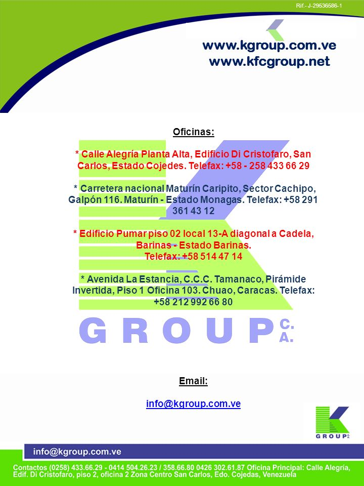 www.kgroup.com.ve www.kfcgroup.net