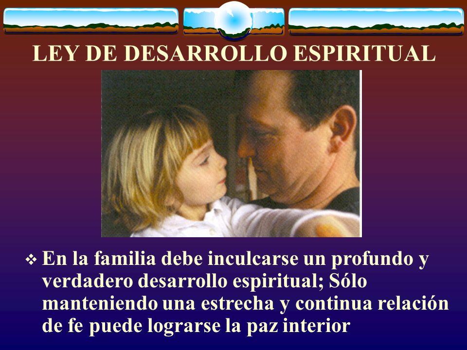LEY DE DESARROLLO ESPIRITUAL