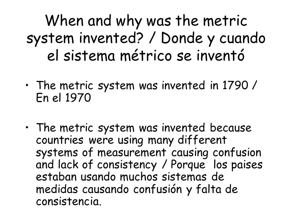 When and why was the metric system invented