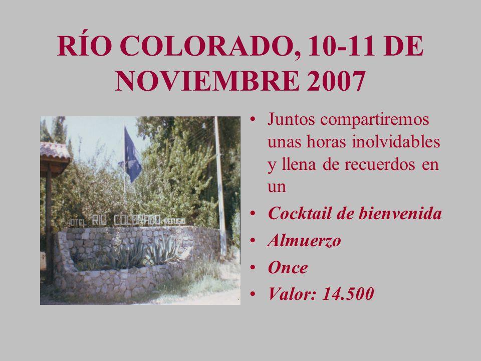 RÍO COLORADO, 10-11 DE NOVIEMBRE 2007