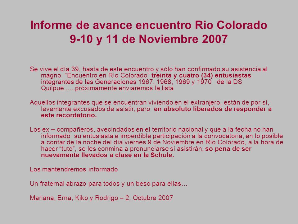 Informe de avance encuentro Rio Colorado 9-10 y 11 de Noviembre 2007