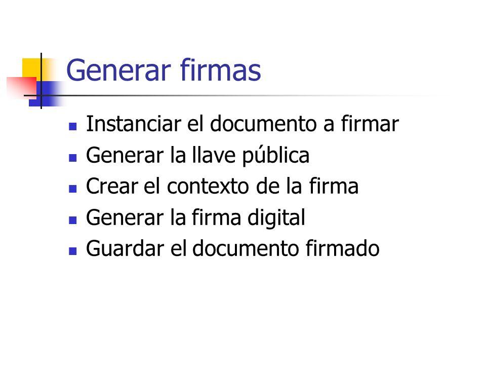 Generar firmas Instanciar el documento a firmar
