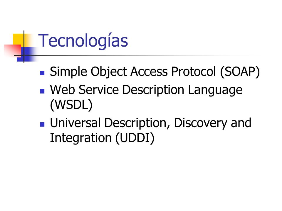 Tecnologías Simple Object Access Protocol (SOAP)