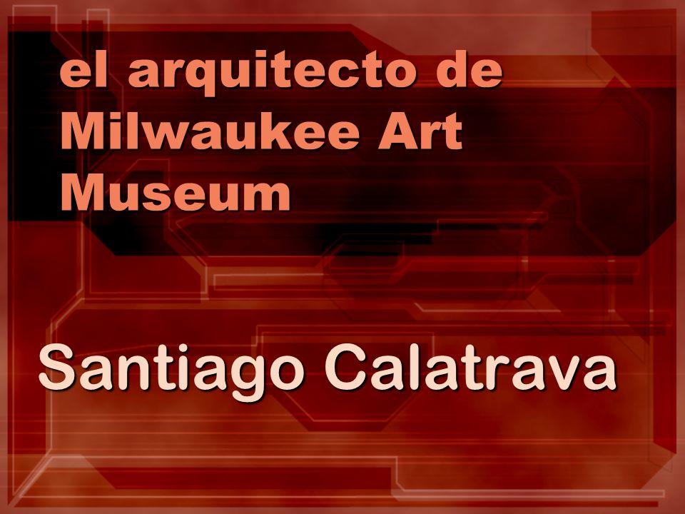el arquitecto de Milwaukee Art Museum