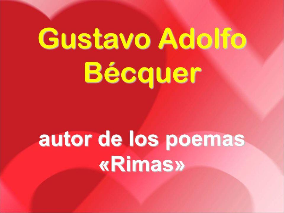 autor de los poemas «Rimas»