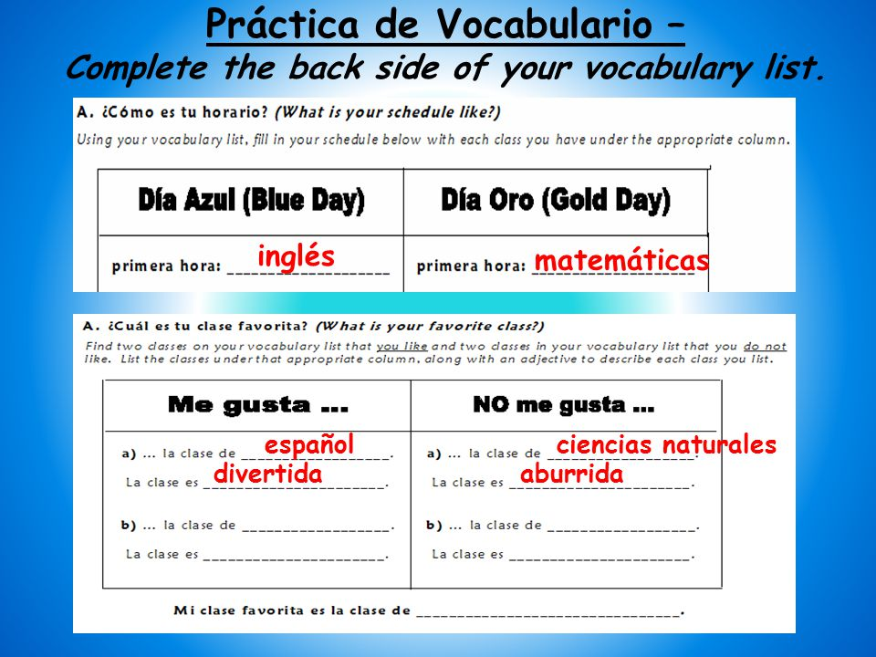 Práctica de Vocabulario – Complete the back side of your vocabulary list.