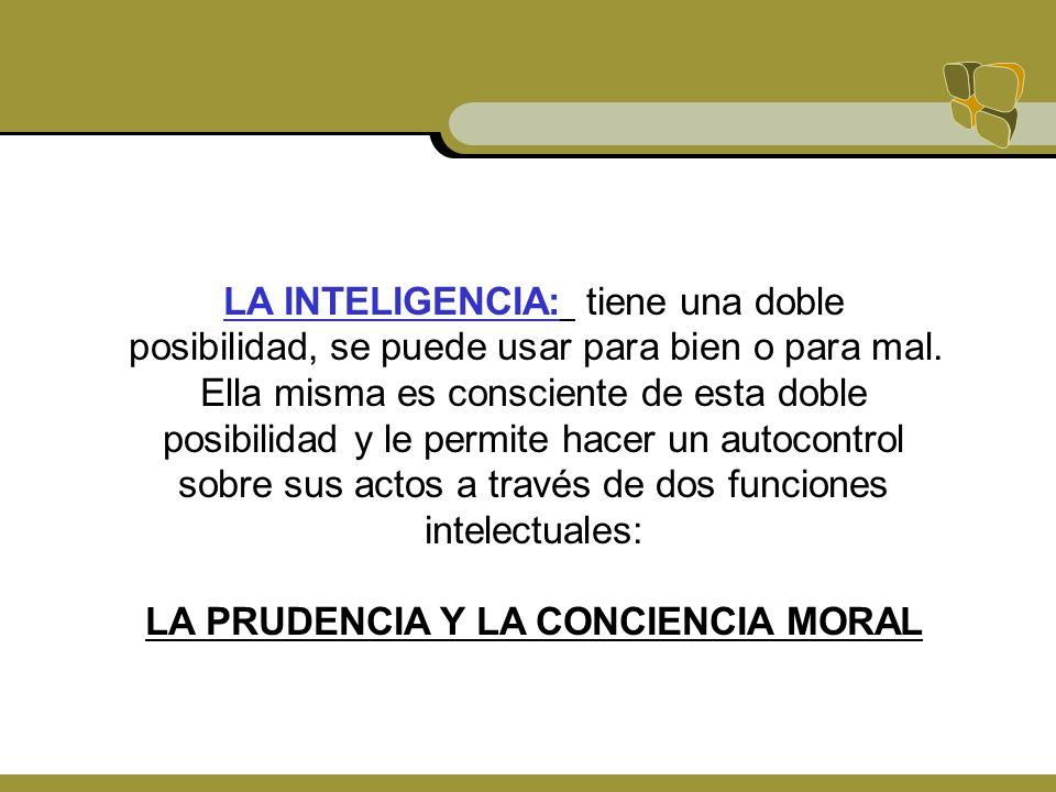 LA PRUDENCIA Y LA CONCIENCIA MORAL