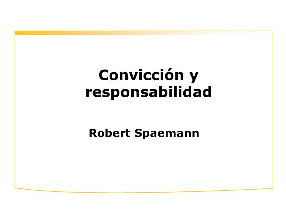 Convicción y responsabilidad