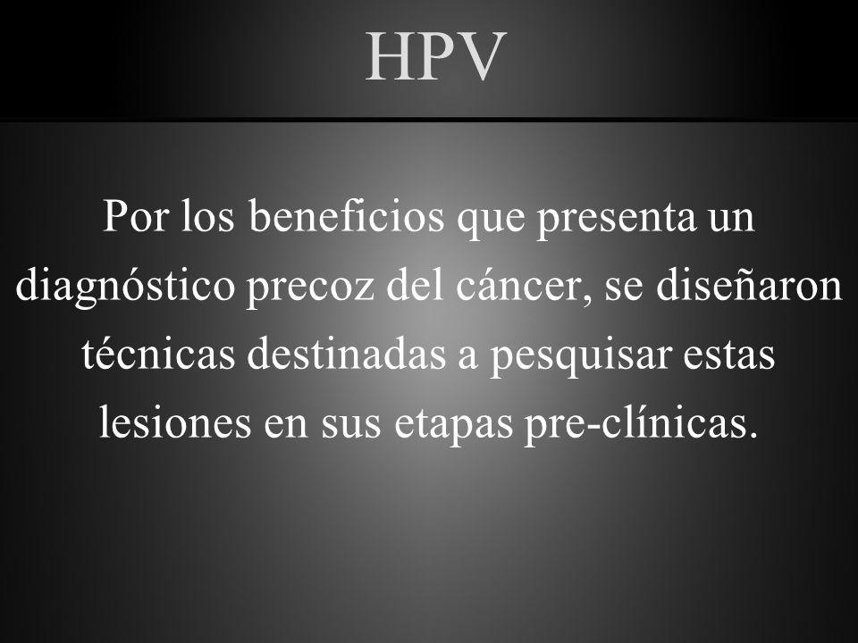 HPV Por los beneficios que presenta un