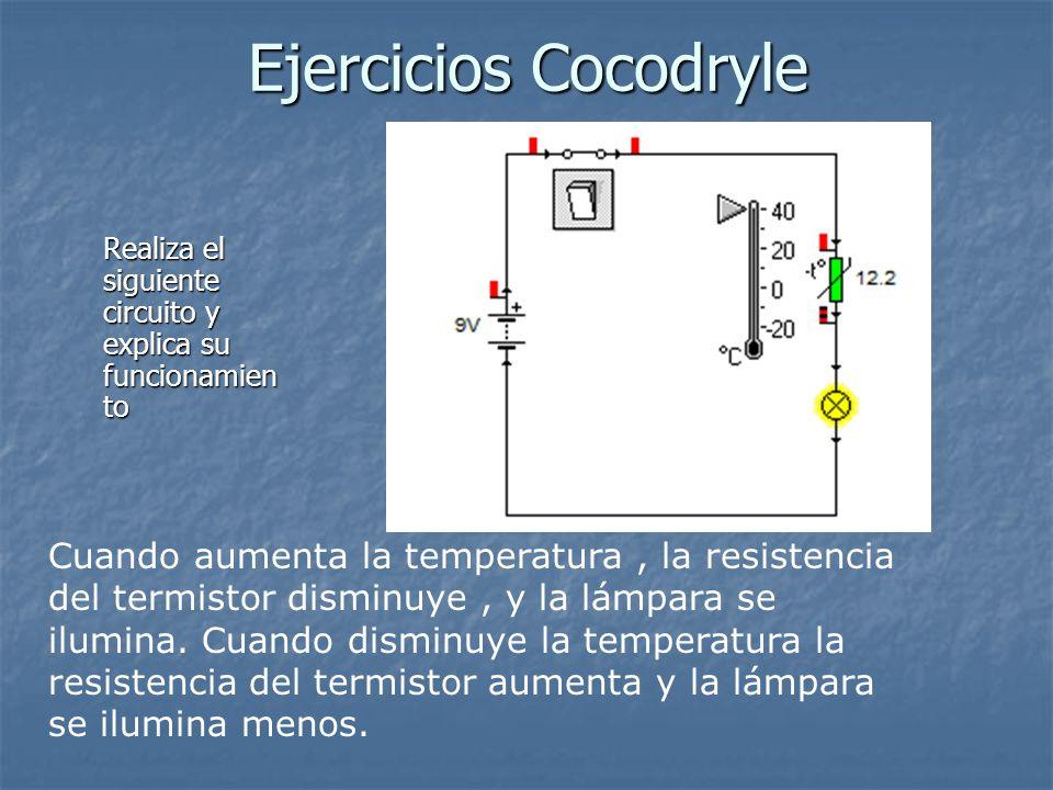 Ejercicios Cocodryle Realiza el siguiente circuito y explica su funcionamiento.