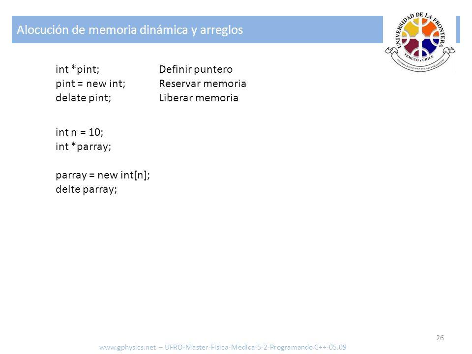 Alocución de memoria dinámica y arreglos