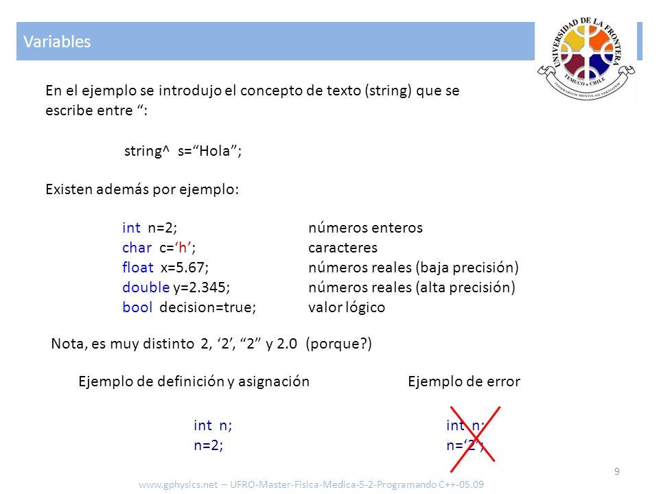 Variables En el ejemplo se introdujo el concepto de texto (string) que se. escribe entre : string^ s= Hola ;