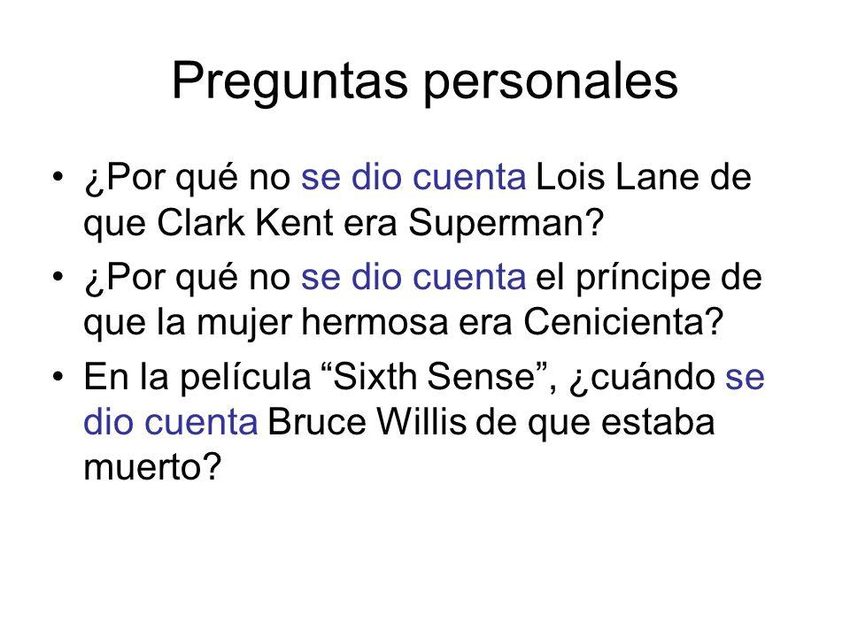 Preguntas personales ¿Por qué no se dio cuenta Lois Lane de que Clark Kent era Superman