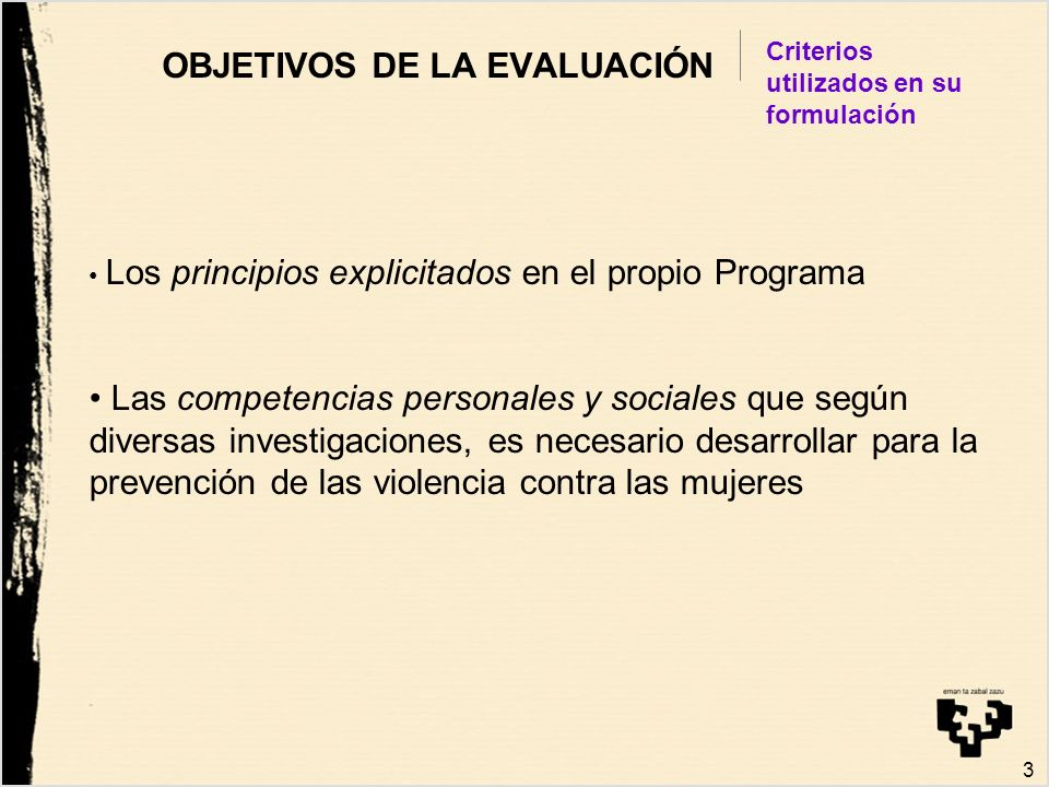 OBJETIVOS DE LA EVALUACIÓN