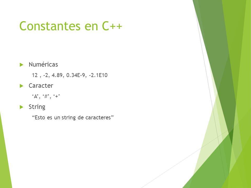 Constantes en C++ Numéricas Caracter String