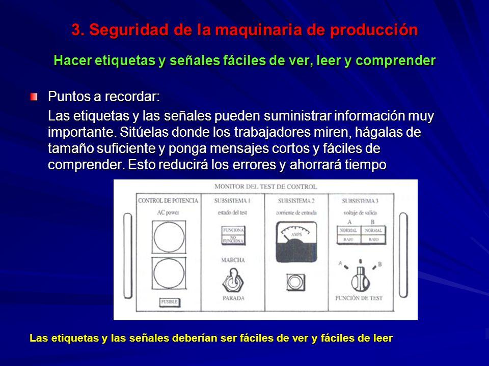 3. Seguridad de la maquinaria de producción Hacer etiquetas y señales fáciles de ver, leer y comprender