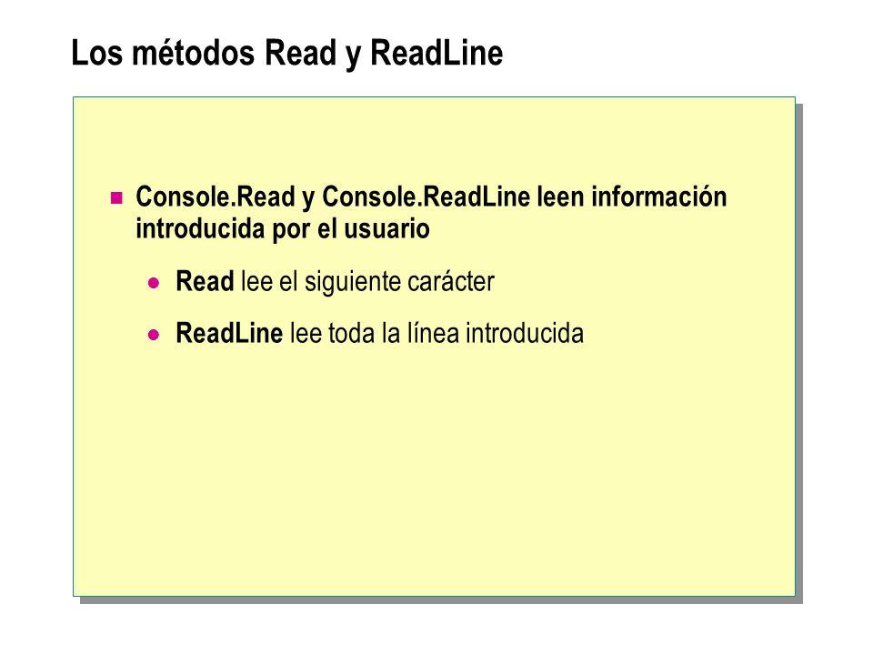 Los métodos Read y ReadLine