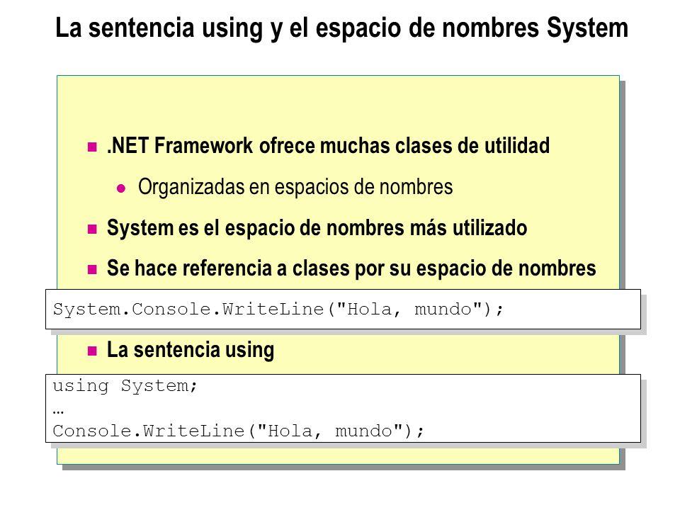 La sentencia using y el espacio de nombres System