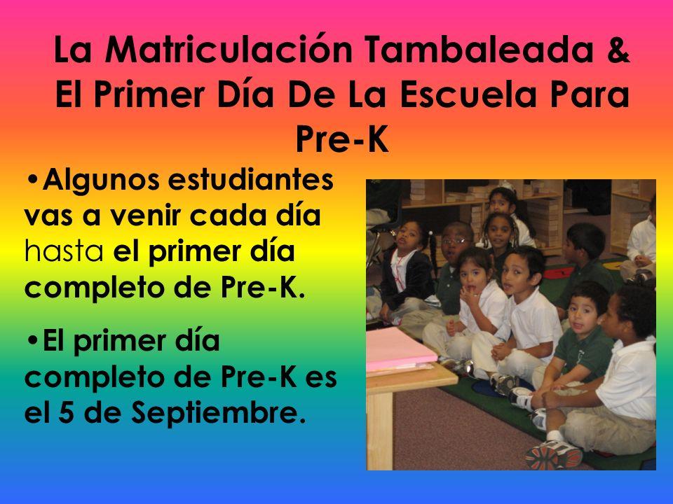 La Matriculación Tambaleada & El Primer Día De La Escuela Para Pre-K