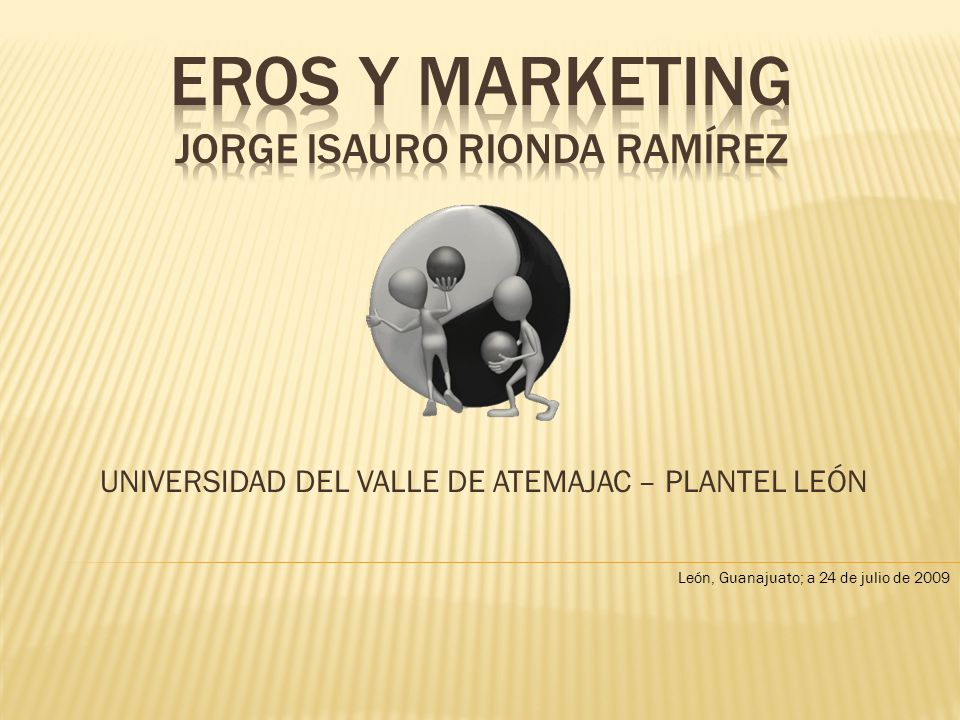 EROS Y MARKETING Jorge isauro rionda ramírez