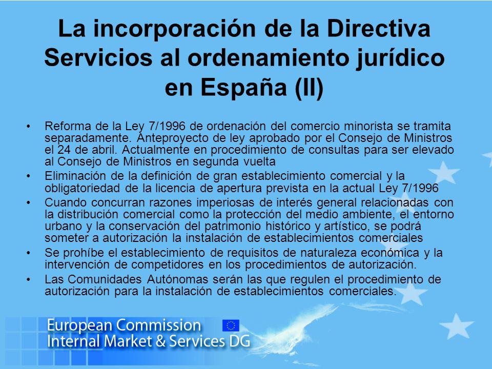 La incorporación de la Directiva Servicios al ordenamiento jurídico en España (II)