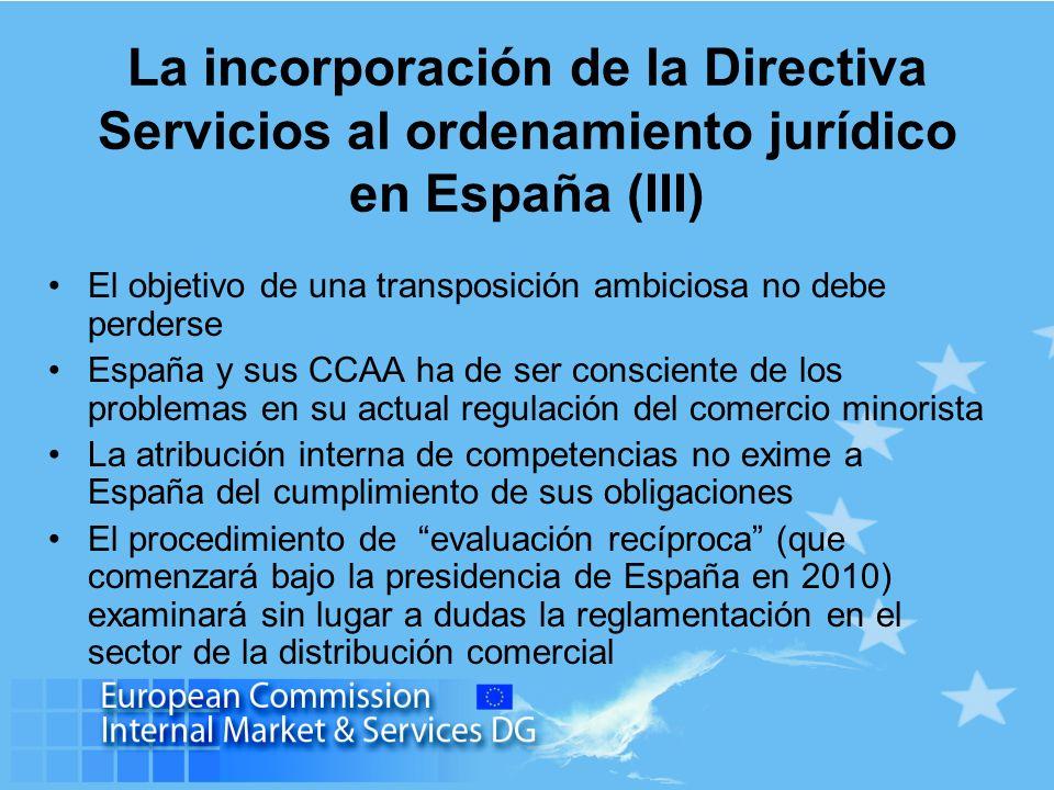La incorporación de la Directiva Servicios al ordenamiento jurídico en España (III)