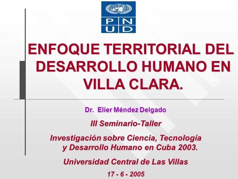 ENFOQUE TERRITORIAL DEL DESARROLLO HUMANO EN VILLA CLARA.