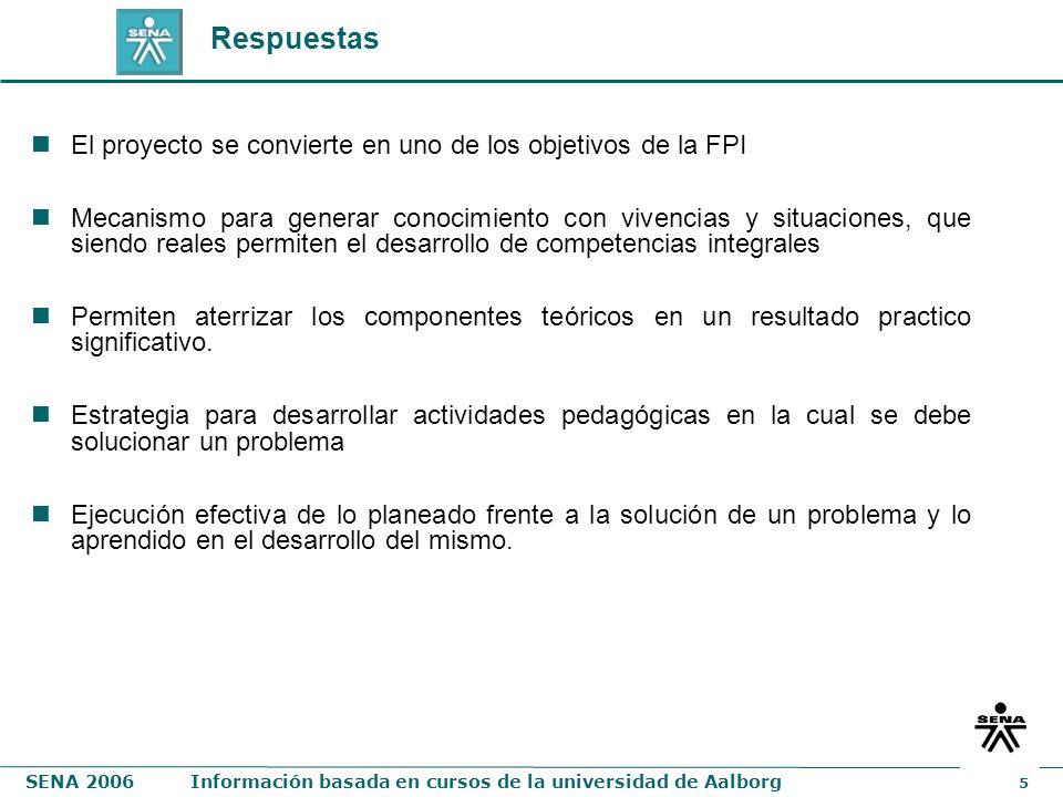 Respuestas El proyecto se convierte en uno de los objetivos de la FPI