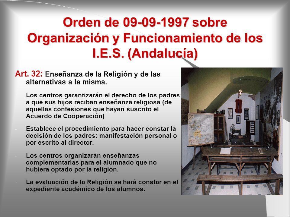 Orden de 09-09-1997 sobre Organización y Funcionamiento de los I. E. S