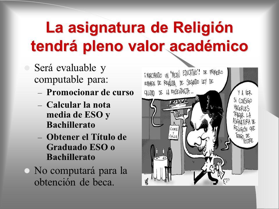 La asignatura de Religión tendrá pleno valor académico