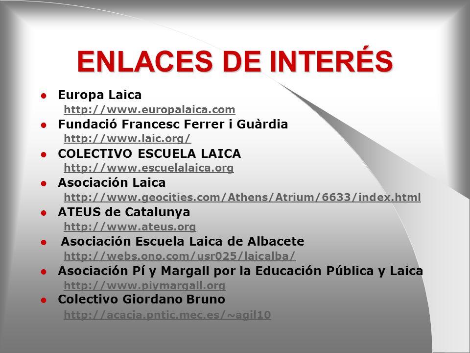 ENLACES DE INTERÉS Europa Laica Fundació Francesc Ferrer i Guàrdia