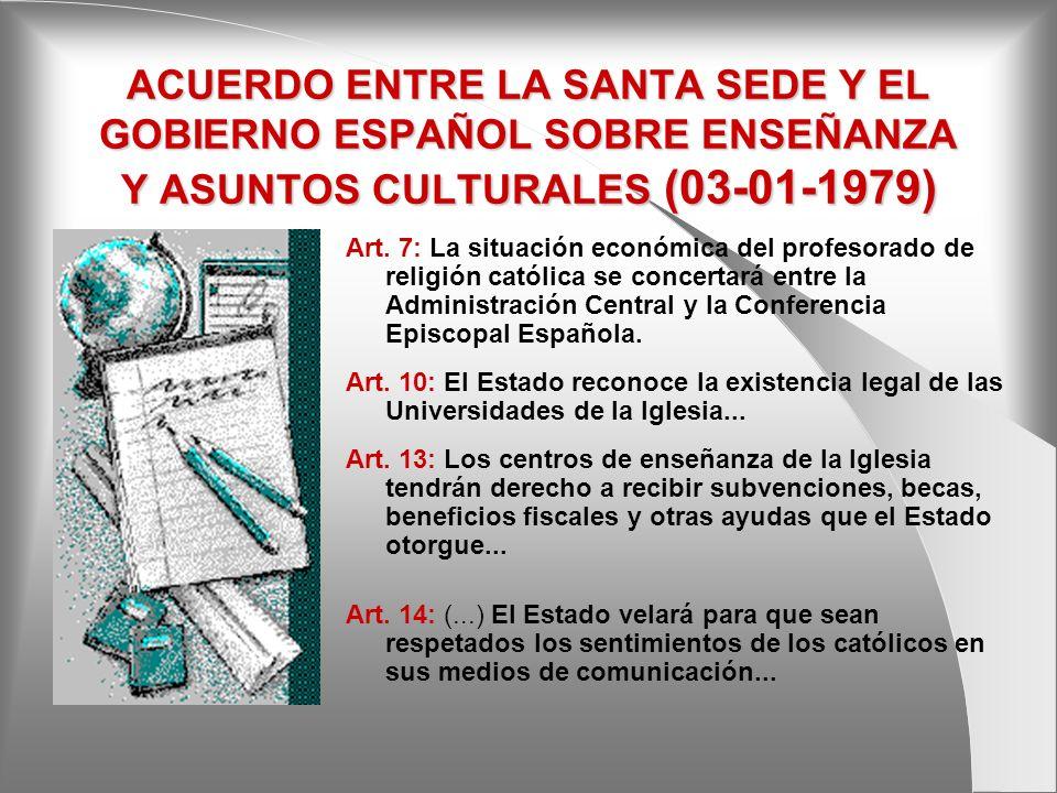 ACUERDO ENTRE LA SANTA SEDE Y EL GOBIERNO ESPAÑOL SOBRE ENSEÑANZA Y ASUNTOS CULTURALES (03-01-1979)