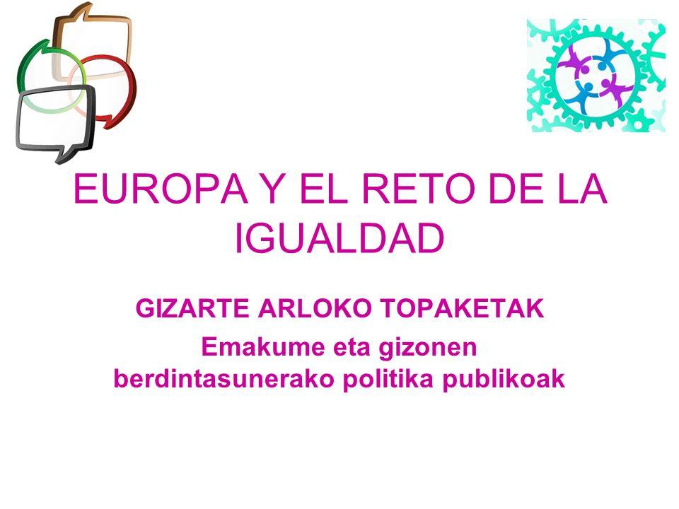 EUROPA Y EL RETO DE LA IGUALDAD