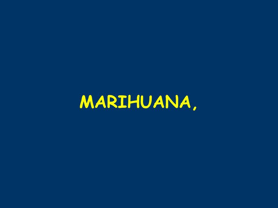 MARIHUANA,