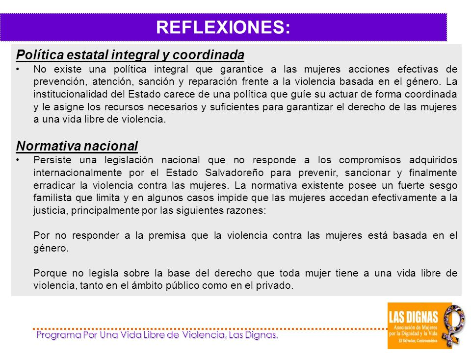 REFLEXIONES: Política estatal integral y coordinada Normativa nacional