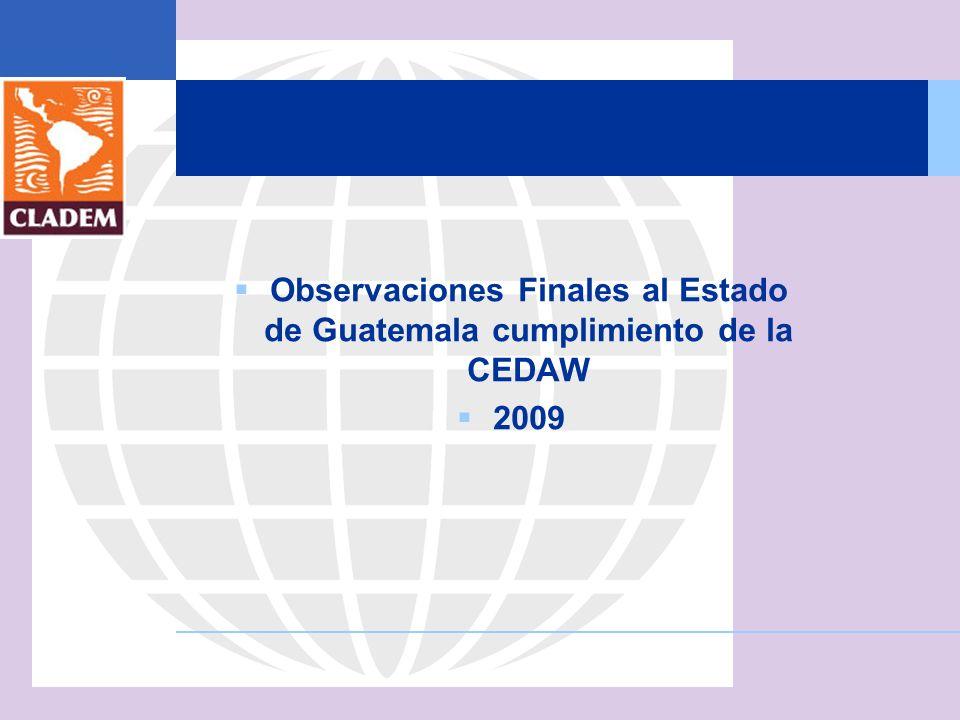 Observaciones Finales al Estado de Guatemala cumplimiento de la CEDAW