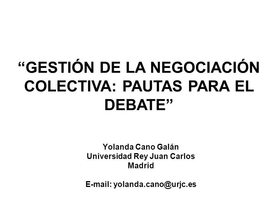 GESTIÓN DE LA NEGOCIACIÓN COLECTIVA: PAUTAS PARA EL DEBATE
