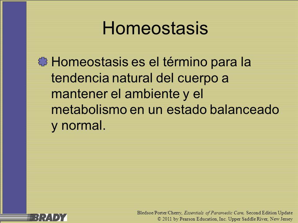 Homeostasis Homeostasis es el término para la tendencia natural del cuerpo a mantener el ambiente y el metabolismo en un estado balanceado y normal.