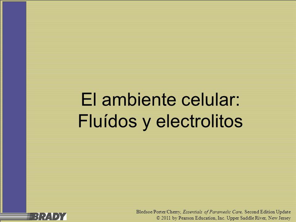 El ambiente celular: Fluídos y electrolitos