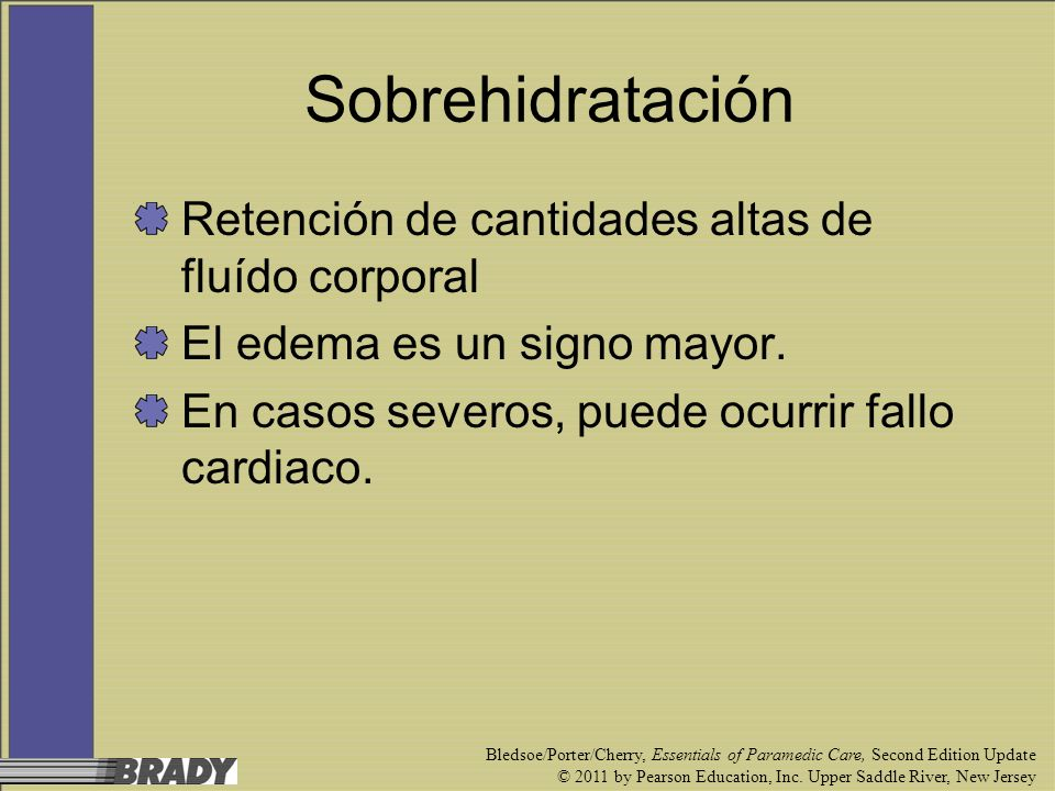 Sobrehidratación Retención de cantidades altas de fluído corporal