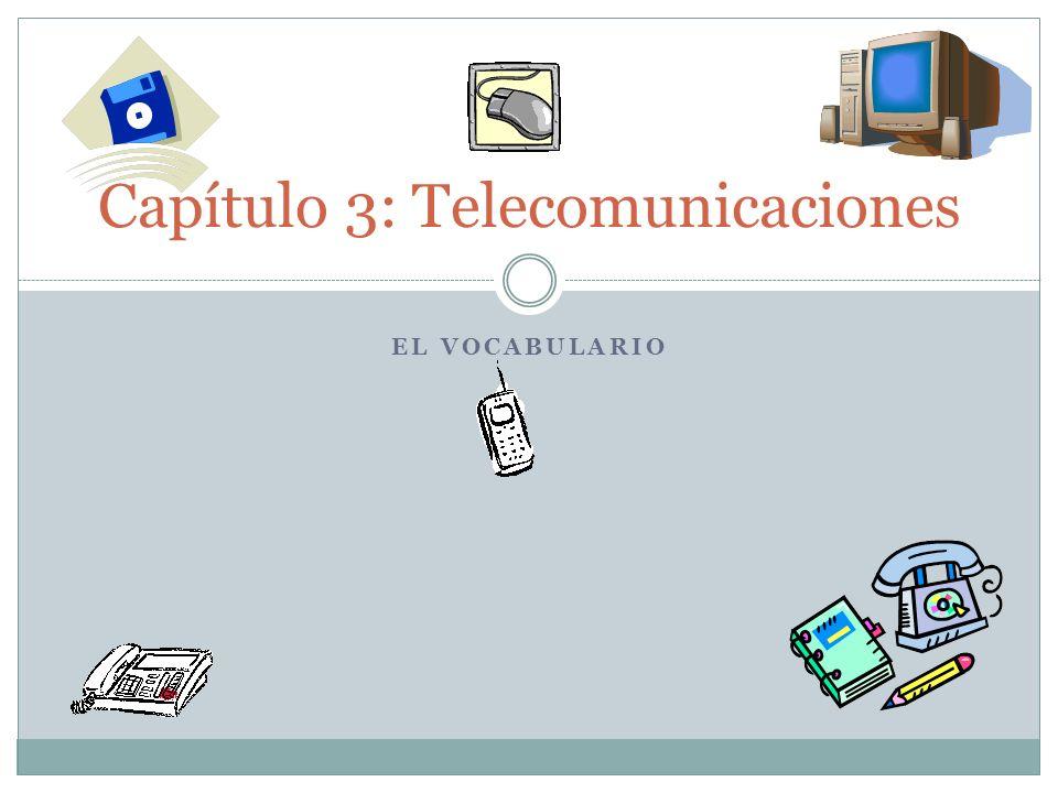 Capítulo 3: Telecomunicaciones