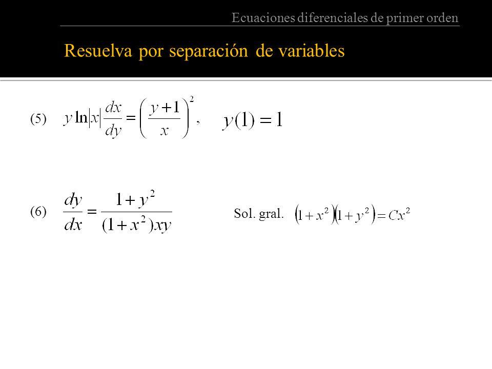 Resuelva por separación de variables: