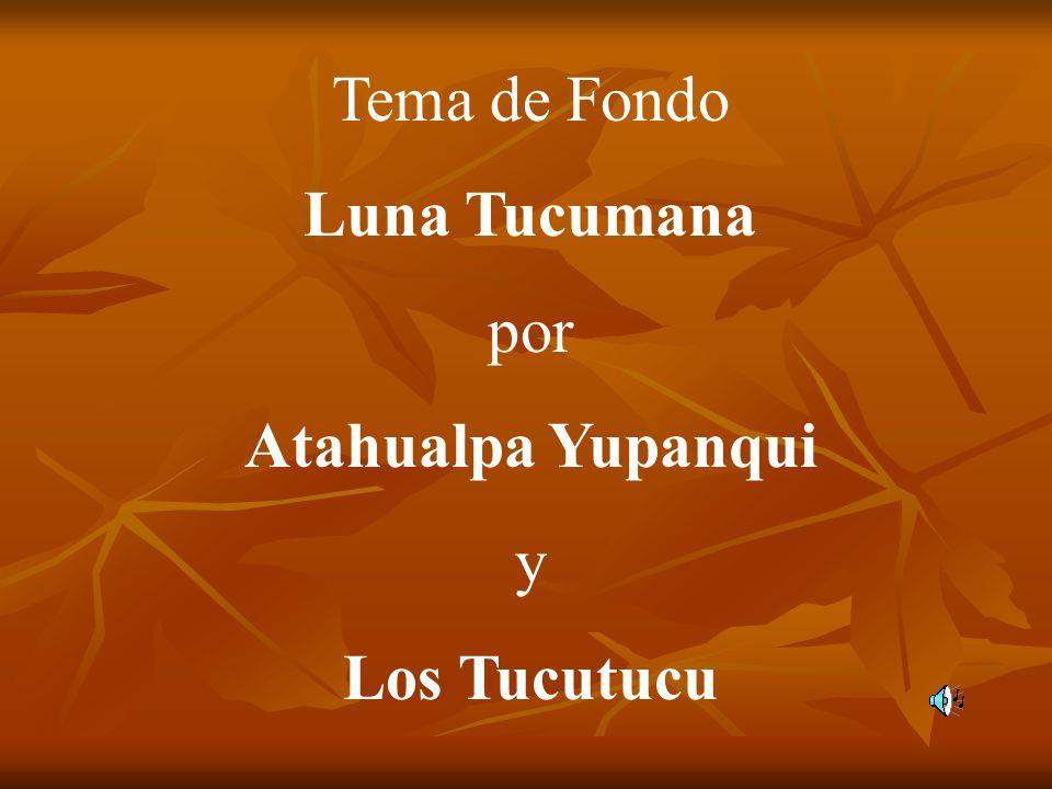 Tema de Fondo Luna Tucumana por Atahualpa Yupanqui y Los Tucutucu