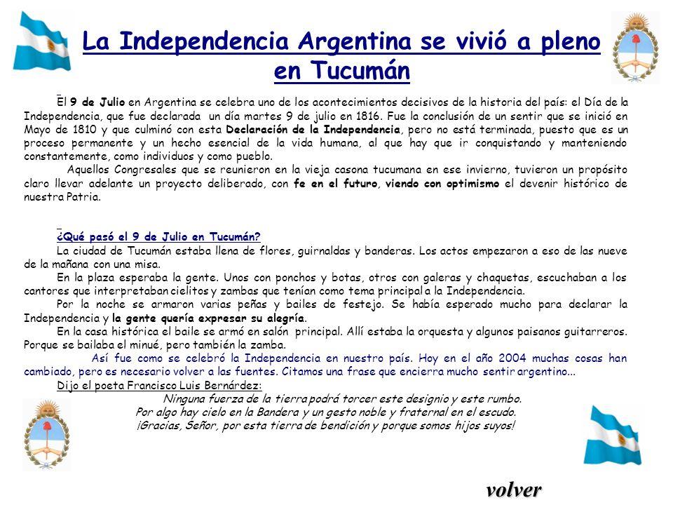 La Independencia Argentina se vivió a pleno