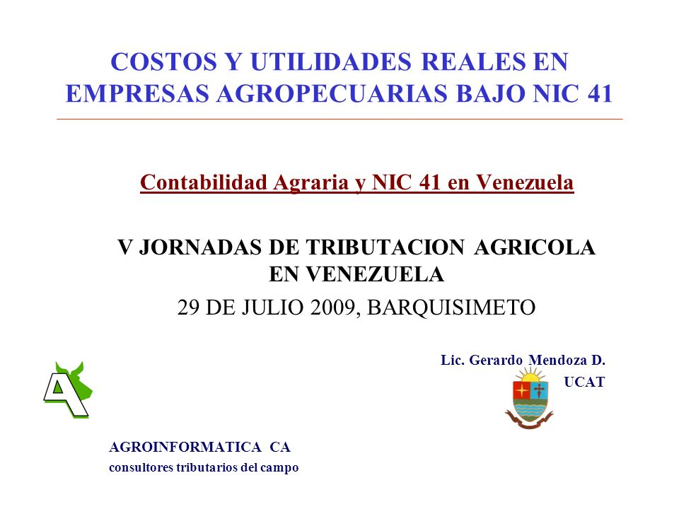 COSTOS Y UTILIDADES REALES EN EMPRESAS AGROPECUARIAS BAJO NIC 41